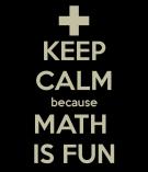 keep-calm-because-math-is-fun